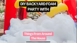 Easy DIY Foam Party With Supplies You Can Find At Home